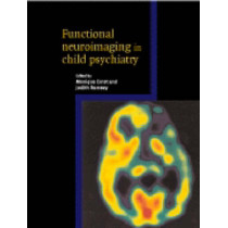 Functional Neuroimaging in Child Psychiatry by Monique Ernst, 9780521650441