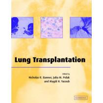 Lung Transplantation by Nicholas R. Banner, 9780521651110