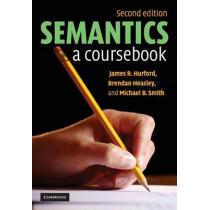 Semantics: A Coursebook by James R. Hurford, 9780521671873