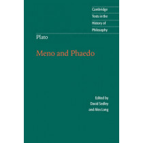 Plato: Meno and Phaedo by David Sedley, 9780521676779