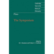 Plato: The Symposium by M. C. Howatson, 9780521682985