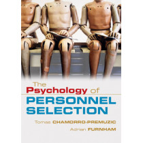 The Psychology of Personnel Selection by Tomas Chamorro-Premuzic, 9780521687874
