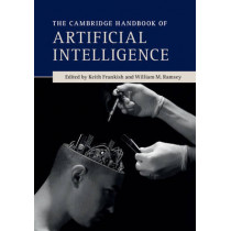 The Cambridge Handbook of Artificial Intelligence by Keith Frankish, 9780521691918