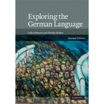 Exploring the German Language by Sally Johnson, 9780521692991