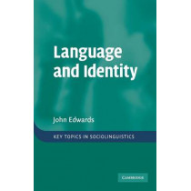 Language and Identity: An introduction by John Edwards, 9780521696029