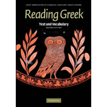 Reading Greek: Text and Vocabulary by Joint Association of Classical Teachers, 9780521698511