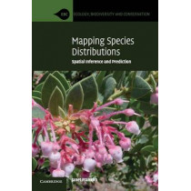 Mapping Species Distributions: Spatial Inference and Prediction by Janet Franklin, 9780521700023