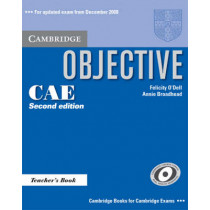 Objective CAE Teacher's Book by O'Dell, Felicity, 9780521700580