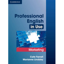 Professional English in Use Marketing with Answers by Cate Farrall, 9780521702690