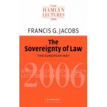 The Sovereignty of Law: The European Way by Francis G. Jacobs, 9780521703857