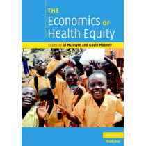 The Economics of Health Equity by Di McIntyre, 9780521705066