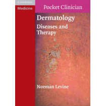 Dermatology: Diseases and Therapy by Norman Levine, 9780521709330