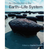 An Introduction to the Earth-Life System by Charles S. Cockell, 9780521729536