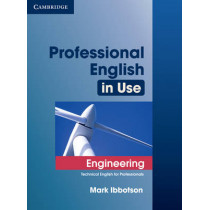 Professional English in Use Engineering with Answers: Technical English for Professionals by Mark Ibbotson, 9780521734882