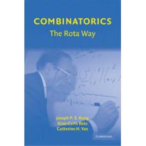 Combinatorics: The Rota Way by Joseph P. S. Kung, 9780521737944