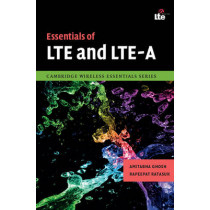 Essentials of LTE and LTE-A by Amitava Ghosh, 9780521768702