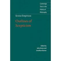 Sextus Empiricus: Outlines of Scepticism by Empiricus Sextus, 9780521778091
