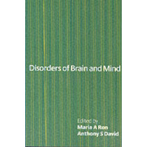 Disorders of Brain and Mind: Volume 1 by Maria A. Ron, 9780521778510
