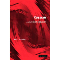 Russian: A Linguistic Introduction by Paul Cubberley, 9780521796415