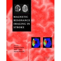 Magnetic Resonance Imaging in Stroke by Stephen Davis, 9780521806831