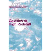 Galaxies at High Redshift by I. Perez-Fournon, 9780521825917