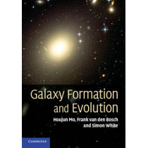 Galaxy Formation and Evolution by Houjun Mo, 9780521857932