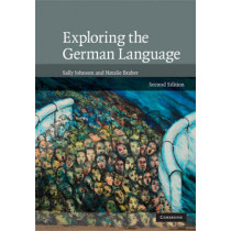 Exploring the German Language by Sally Johnson, 9780521872089