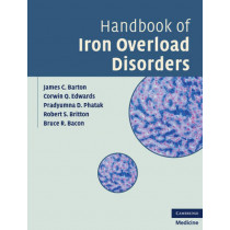 Handbook of Iron Overload Disorders by James C. Barton, 9780521873437