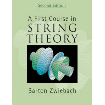 A First Course in String Theory by Barton Zwiebach, 9780521880329