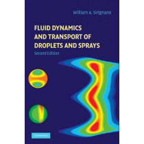 Fluid Dynamics and Transport of Droplets and Sprays by William A. Sirignano, 9780521884891