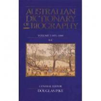Australian Dictionary of Biography V3 by Douglas Pike, 9780522839098