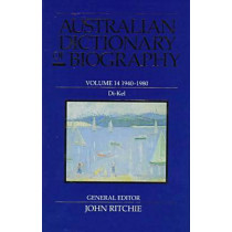 Australian Dictionary of Biography V14 by John Ritchie, 9780522847178