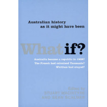 What If?: Australian History as it Might Have Been by Stuart Mcintyre, 9780522851748
