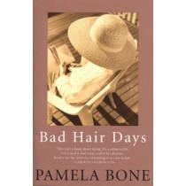 Bad Hair Days by Pamela Bone, 9780522853698