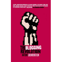 The Blogging Revolution by Antony Loewenstein, 9780522854909
