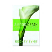 A Good Death, A by Rodney Syme, 9780522855036