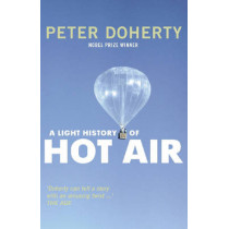 A Light History Of Hot Air, A by Peter Doherty, 9780522855234