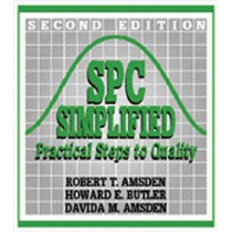 SPC Simplified: Practical Steps to Quality by Robert T. Amsden, 9780527763404