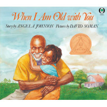 When I Am Old with You by Angela Johnson, 9780531070352