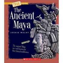 The Ancient Maya by Jackie Maloy, 9780531241103