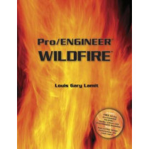 Pro/Engineer (R) Wildfire (with CD-ROM containing Pro/E Wildfire Software) by Louis Gary Lamit, 9780534400835