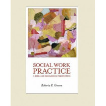 Social Work Practice: A Risk and Resilience Perspective (with CD-ROM), 9780534622893