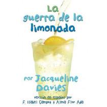 La Guerra de la Limonada by Ms Jacqueline Davies, 9780544252035