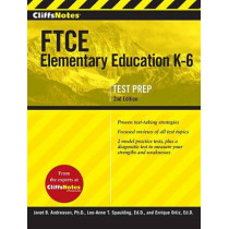 Cliffsnotes FTCE Elementary Education K-6, 2nd Edition by Enrique Ortiz, 9780544313538