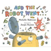 And the Robot Went by Michelle Robinson, 9780544586529