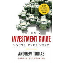 The Only Investment Guide You'll Ever Need by Andrew Tobias, 9780544781931