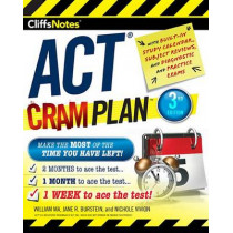 Cliffsnotes ACT Cram Plan, 3rd Edition by William Ma, 9780544836600