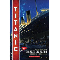 Titanic: Voices from the Disaster by Deborah Hopkinson, 9780545116756