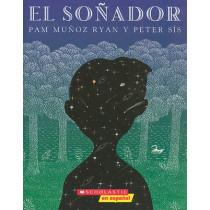 El El Sonador (the Dreamer): (spanish Language Edition of the Dreamer) by Pam Munoz Ryan, 9780545176002