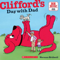 Clifford's Day with Dad by Norman Bridwell, 9780545215930